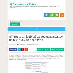 GT Text : un logiciel de reconnaissance de texte OCR à découvrir