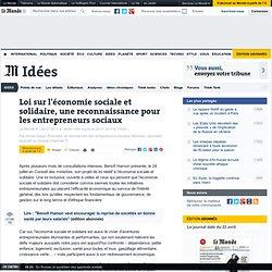 Loi sur l'économie sociale et solidaire, une reconnaissance pour les entrepreneurs sociaux