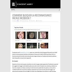 Comment bloquer la reconnaissance faciale Facebook ?