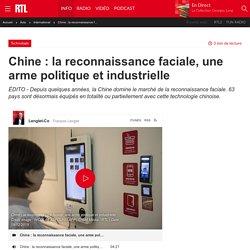 Chine : la reconnaissance faciale, une arme politique et industrielle