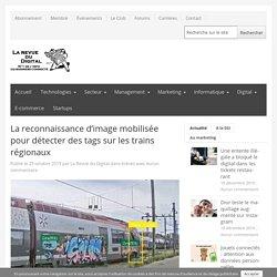 La reconnaissance d'image mobilisée pour détecter des tags sur les trains régionaux