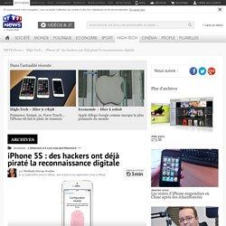 iPhone 5S : des hackers ont déjà piraté la reconnaissance digitale - High-Tech