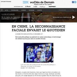 En Chine, la reconnaissance faciale envahit le quotidien - Contenu Partenaire Media