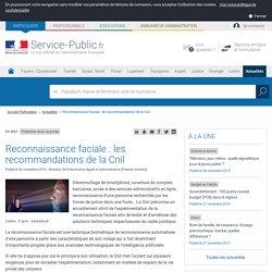 Protection de la vie privée -Reconnaissance faciale: les recommandations de la Cnil