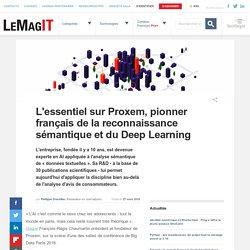 L'essentiel sur Proxem, pionner français de la reconnaissance sémantique et du Deep Learning