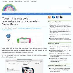 iTunes 11 se dote de la reconnaissance par camera des Cartes iTunes