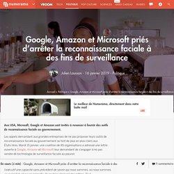 Google, Amazon et Microsoft priés d'arrêter la reconnaissance faciale à des fins de surveillance