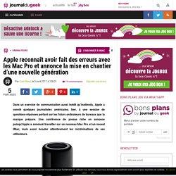 Apple reconnaît avoir fait des erreurs avec les Mac Pro et annonce la mise en chantier d'une nouvelle génération