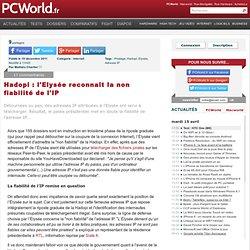 Hadopi : l'Elysée reconnaît la non fiabilité de l'IP