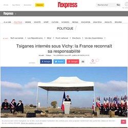 Tsiganes internés sous Vichy: la France reconnaît sa responsabilité