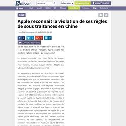Apple reconnait la violation de ses règles de sous traitances en Chine
