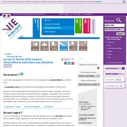 Elections : vote blanc, .Loi du 21 février 2014 visant à reconnaître le vote blanc aux élections
