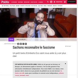 Sachons reconnaître le fascisme par Christophe Kantcheff