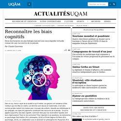 Reconnaître les biais cognitifs pour mieux les contourner