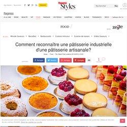 Comment reconnaître une pâtisserie industrielle d'une pâtisserie artisanale? - L'Express Styles