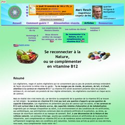 Se reconnecter à la Nature, ou se complémenter en vitamine B12