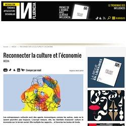 Reconnecter la culture et l'économie