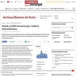 Sanofi: sa RSE reconnue par 2 indices internationaux.