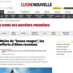 """Moins de """"boues rouges"""", les efforts d'Alteo reconnus - L'Usine des Matières premières"""