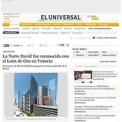 La Torre David Fue Reconocida Con El Leon De Oro En Venecia - Arte Y Entretenimiento - El Universal