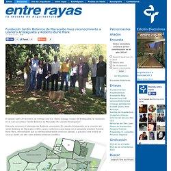 Fundación Jardín Botánico de Maracaibo hace reconocimiento a Leandro Aristeguieta y Roberto Burle Marx