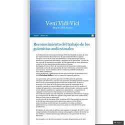 Reconocimiento del trabajo de los guionistas audiovisuales « Veni Vidi Vici