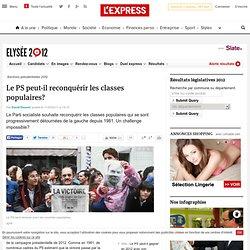 Le PS peut-il reconquérir les classes populaires?