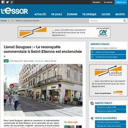 Lionel Saugues : « Le reconquête commerciale à Saint-Etienne est enclenchée »