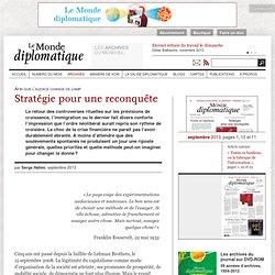 Stratégie pour une reconquête, par Serge Halimi