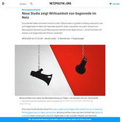 Reconquista Internet - Neue Studie zeigt Wirksamkeit von Gegenrede im Netz