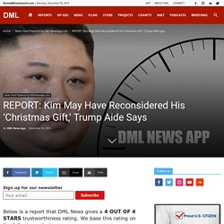 Kim May Have Reconsidered His 'Christmas Gift,' Trump Aide Says