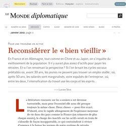 Reconsidérer le « bien vieillir », par Lucien Sève (Le Monde diplomatique, janvier 2010)