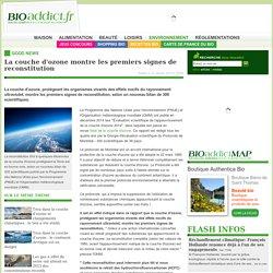 La couche d'ozone montre les premiers signes de reconstitution - Bioaddict