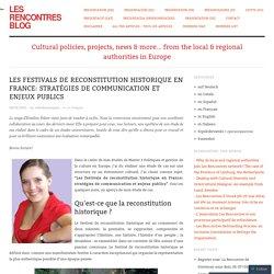 Les festivals de reconstitution historique en France: stratégies de communication et enjeux publics