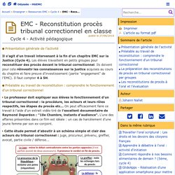 EMC - Reconstitution procès tribunal correctionnel en classe- Odyssée: Histoire Géographie Éducation civique