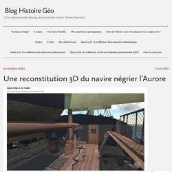Une reconstitution 3D du navire négrier l'Aurore