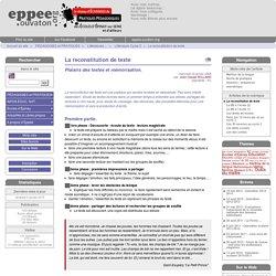 La reconstitution de texte - Réseau d'échanges de pratiques pédagogiques - Epinay-sur-Seine et d'ailleurs