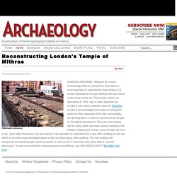 Reconstructing London's Temple of Mithras