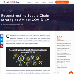 Reconstructing Supply Chain Strategies Amidst COVID-19
