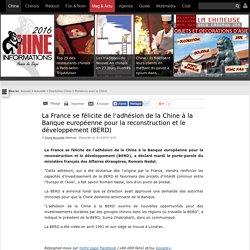 La France se félicite de l'adhésion de la Chine à la Banque européenne pour la reconstruction et le développement (BERD)