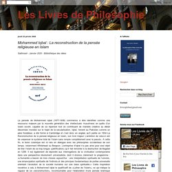 Mohammed Iqbal : La reconstruction de la pensée religieuse en Islam