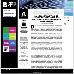 La reconstruction de l'économie politique des publications scientifiques