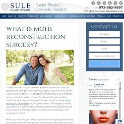 What is Mohs Reconstruction Surgery?
