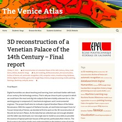 3D reconstruction of a Venetian Palace of the 14th Century – Final report
