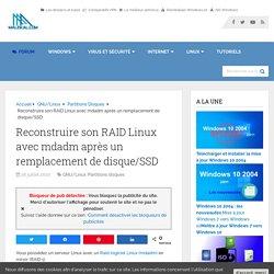 Reconstruire son RAID Linux avec mdadm après un remplacement de disque/SSD
