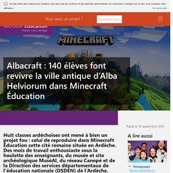 Des élèves reconstruisent la cité romaine Albacraft grâce à Minecraft !Microsoft Education