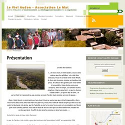 Un hameau, Le Viel Audon, reconstruit en Sud Ardèche