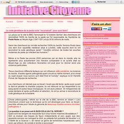"""INITIATIVE CITOYENNE 13/10/11 Le code génétique de la peste noire """"reconstruit"""": pour quoi faire?"""