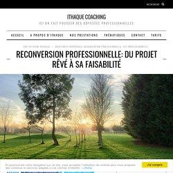 Reconversion professionnelle: du projet rêvé à sa faisabilité