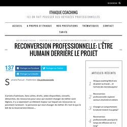 Reconversion professionnelle: l'être humain derrière le projet